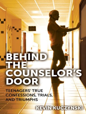 cover image of Behind the Counselor's Door