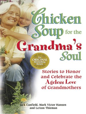 cover image of Chicken Soup for the Grandma's Soul