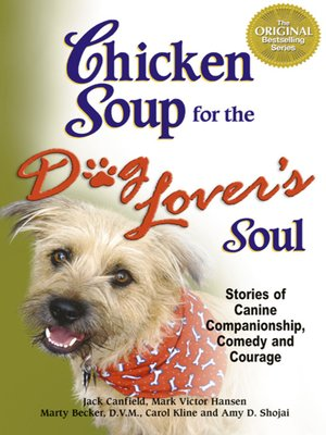 cover image of Chicken Soup for the Dog Lover's Soul
