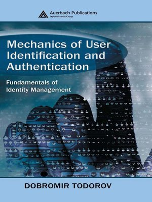 cover image of Mechanics of User Identification and Authentication