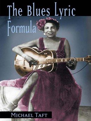cover image of The Blues Lyric Formula