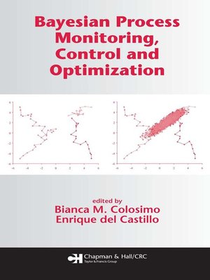 cover image of Bayesian Process Monitoring, Control and Optimization