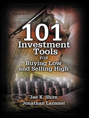 cover image of 101 Investment Tools for Buying Low & Selling High