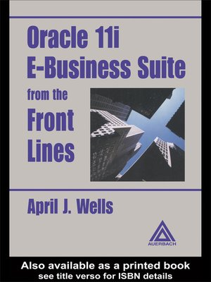cover image of Oracle 11i E-Business Suite from the Front Lines