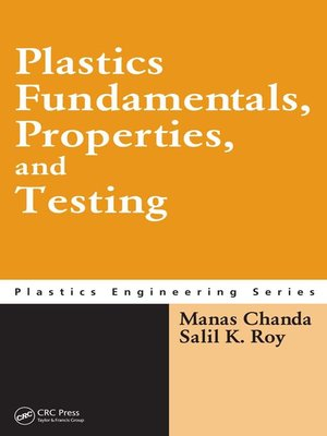cover image of Plastics Fundamentals, Properties, and Testing