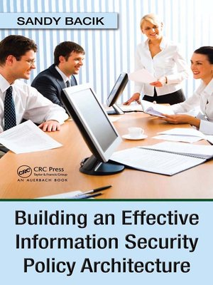 cover image of Building an Effective Information Security Policy Architecture