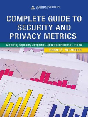 cover image of Complete Guide to Security and Privacy Metrics