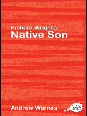 racism in richard wrights native son Richard wright's native son includes a variety of characters that represent many personalities throughout this novel, wright.