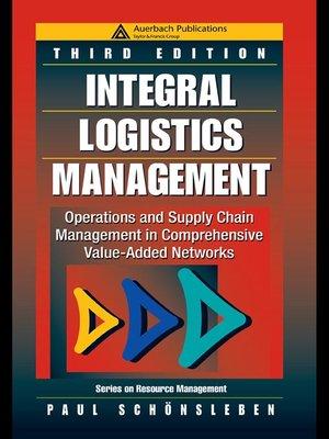 cover image of Integral Logistics Management