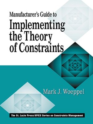 cover image of Manufacturer's Guide to Implementing the Theory of Constraints