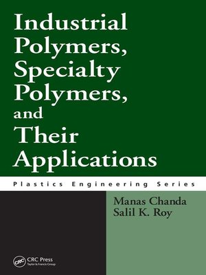 cover image of Industrial Polymers, Specialty Polymers, and Their Applications