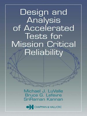 cover image of Design and Analysis of Accelerated Tests for Mission Critical Reliability