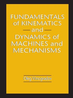 cover image of Fundamentals of Kinematics and Dynamics of Machines and Mechanisms