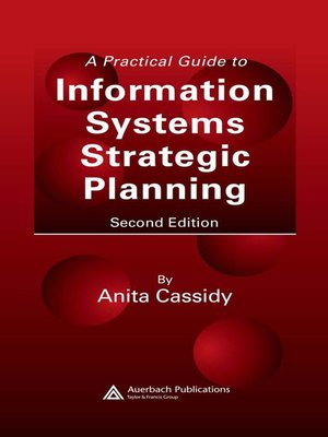 cover image of A Practical Guide to Information Systems Strategic Planning