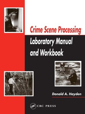 cover image of Crime Scene Processing Laboratory Manual and Workbook