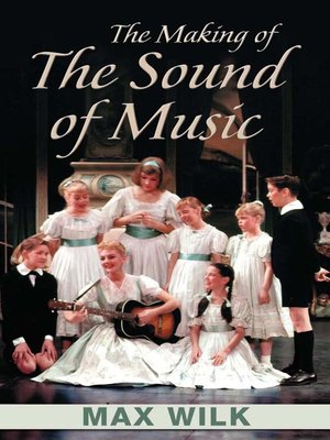cover image of The Making of The Sound of Music