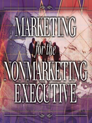 cover image of Marketing for the Nonmarketing Executive