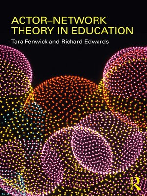 cover image of Actor-Network Theory in Education