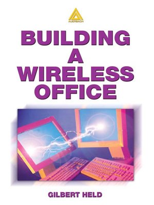 cover image of Building A Wireless Office