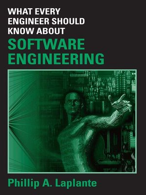 cover image of What Every Engineer Should Know about Software Engineering