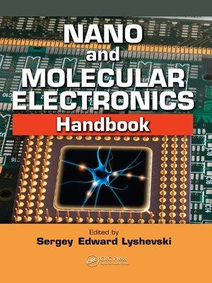 cover image of Nano and Molecular Electronics Handbook