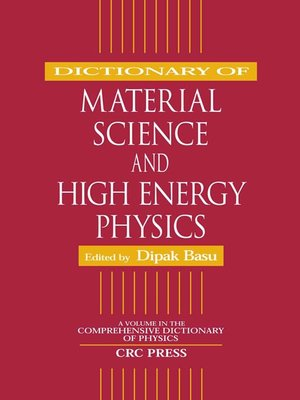 cover image of Dictionary of Material Science and High Energy Physics