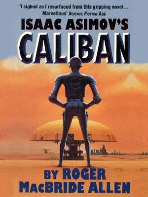 cover image of Isaac Asimov's Caliban