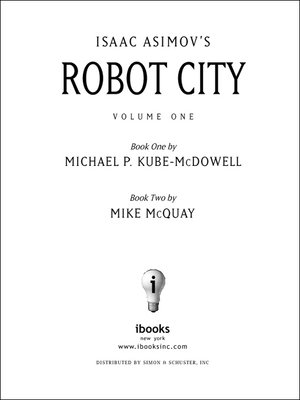 cover image of Isaac Asimov's Robot City 1