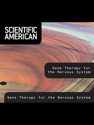 cover image of Scientific American: Gene Therapy for the Nervous System