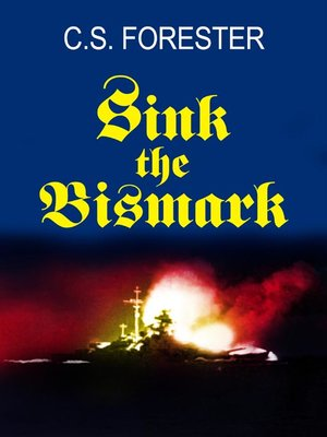 cover image of Sink the Bismarck!