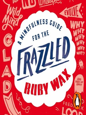 cover image of A Mindfulness Guide for the Frazzled