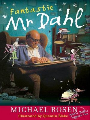 cover image of Fantastic Mr Dahl