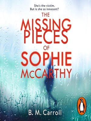 cover image of The Missing Pieces of Sophie McCarthy
