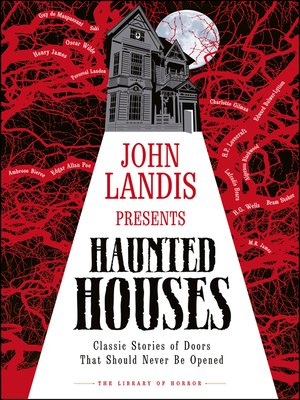 cover image of John Landis Presents the Library of Horror – Haunted Houses