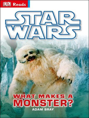 cover image of Star Wars: What Makes a Monster?