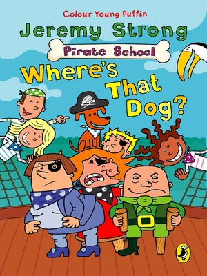 cover image of Pirate School:  Where's That Dog?