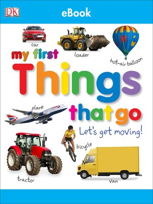 cover image of My First Things That Go Let's Get Moving