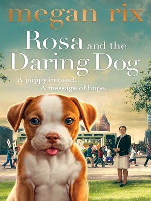 cover image of Rosa and the Daring Dog
