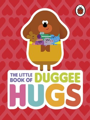 cover image of The Little Book of Duggee Hugs