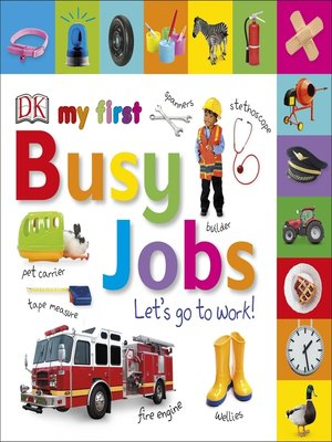 cover image of My First Busy Jobs Let's Go to Work