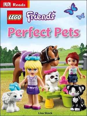cover image of LEGO® Friends: Perfect Pets