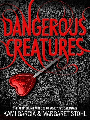 cover image of Dangerous Creatures