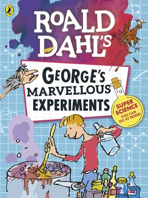 cover image of George's Marvellous Experiments