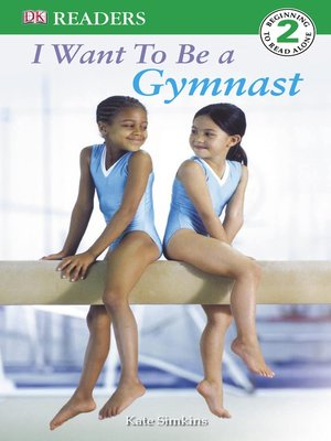 cover image of I Want to be a Gymnast