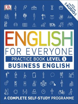 cover image of English for Everyone Business English Practice Book Level 1