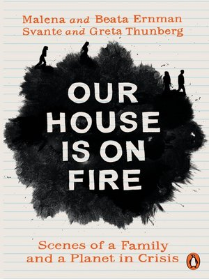 cover image of Our House is on Fire