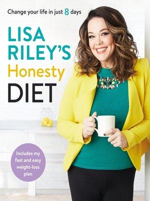 cover image of Lisa Riley's Honesty Diet