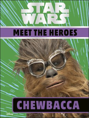 cover image of Star Wars Meet the Heroes Chewbacca