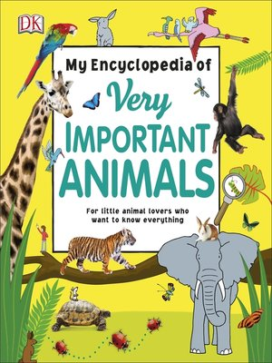 cover image of My Encyclopedia of Very Important Animals