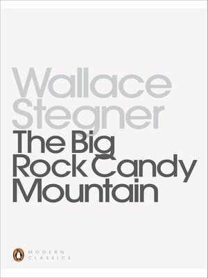 cover image of The Big Rock Candy Mountain